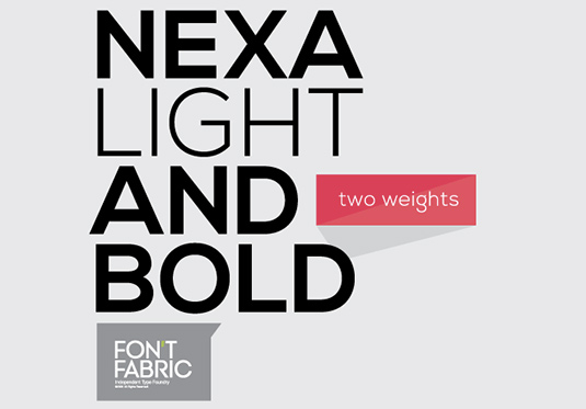 Nexa: light and bold